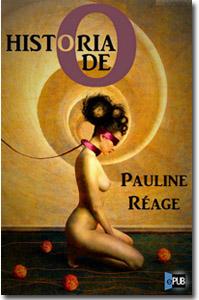Historia de O, Pauline Réage