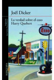 La verdad sobre el caso Harry Quebert, J.Dicker