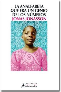 La analfabeta que era un genio de los números, Jonas Jonasson