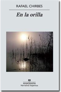 En la orilla, Rafael Chirbes