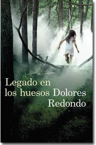 El legado en los huesos, Dolores Redondo
