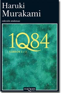 1Q84 (libro 1, libro 2). Haruki Murakami