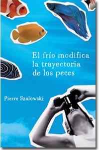 El frío modifica la trayectoria de los peces, P. Szalowski
