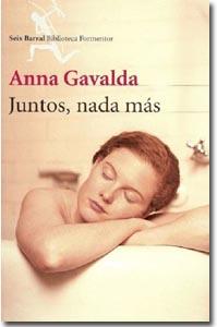 Juntos, nada más. Anna Gavalda