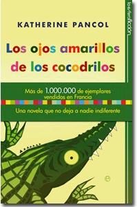 Los ojos amarillos de los cocodrilos, Katherine Pancol