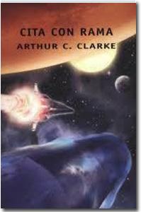 Cita con Rama, Arthur C. Clarke .