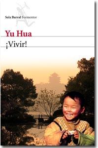 ¡Vivir!, Yu Hua