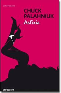 Asfixia, Chuck Palanhiuk
