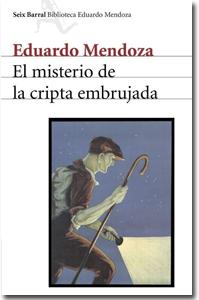 El misterio de la cripta embrujada. Eduardo Mendoza