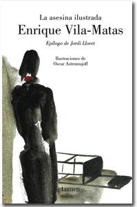 La asesina ilustrada, Enrique Vila-Matas