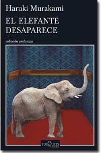 El elefante desaparece, Haruki Murakami