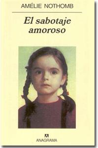 El sabotaje amoroso, Amelie Nothomb