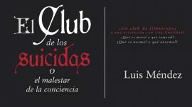 El Club de los suicidas, Luis Méndezl
