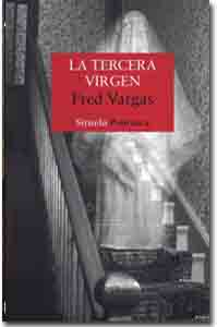 La tercera virgen, Fred Vargas